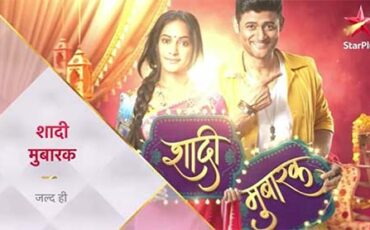 shadi mubarak serial on star plus