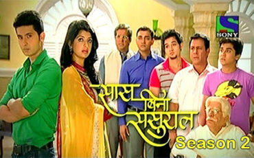 Saas Bina Sasural Season 2 on Sony TV